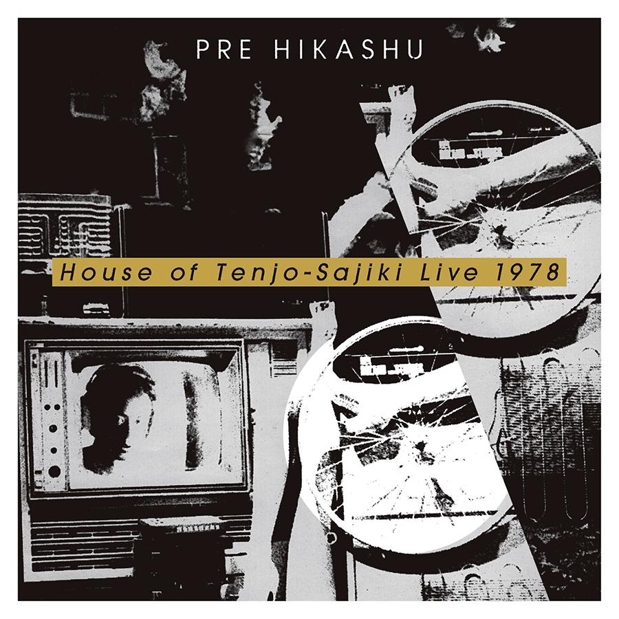 "PRE HIKASHU '<a href=""http://extrecordings.blogspot.com/2019/02/pre-hikashu-1978.html"" target=""_blank"" rel=""noopener""><span style=""color: #ffffff;"">House of Tenjo-Sajiki Live 1978</span></a>'"